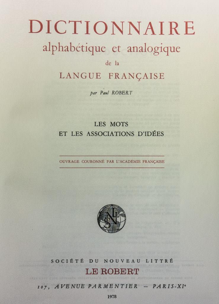 Dictionnaire Alphabétique Et Analogique De La Langue Française Le Grand Robert Le Dicopathe